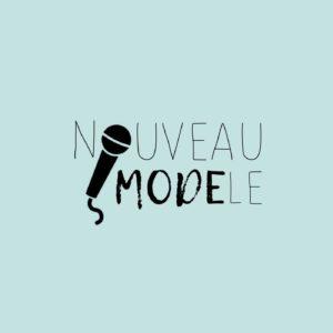 Podcast Nouveau modèle