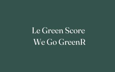 Le Green Score, l'indice éco-friendly de We Go GreenR